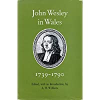 John Wesley in Wales, 1739-90: Entries from His Journal and Diary Relating to Wales