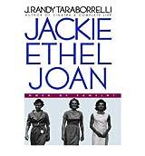 [ [ [ Jackie, Ethel, Joan: Women of Camelot [ JACKIE, ETHEL, JOAN: WOMEN OF CAMELOT BY Taraborrelli, J Randy ( Author ) Feb-03-2000[ JACKIE, ETHEL, JOAN: WOMEN OF CAMELOT [ JACKIE, ETHEL, JOAN: WOMEN OF CAMELOT BY TARABORRELLI, J RANDY ( AUTHOR ) FEB-03-2000 ] By Taraborrelli, J Randy ( Author )Feb-03-2000 Hardcover