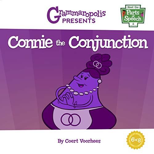 Connie the Conjunction: Grammaropolis (Meet the Parts of Speech)