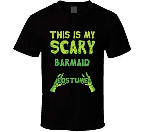 This is My Scary Barmaid Costume Halloween Custom T Shirt 2XL Black