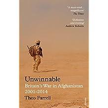 Unwinnable: Britain's War in Afghanistan, 2001–2014 (Everyman's Library CLASSICS)