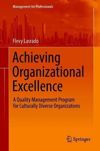 Achieving Organizational Excellence: A Quality Management Program for Culturally Diverse Organizations