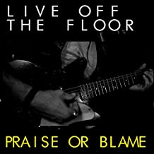 Praise or Blame