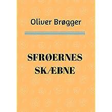 Sfrøernes skæbne (Danish Edition)