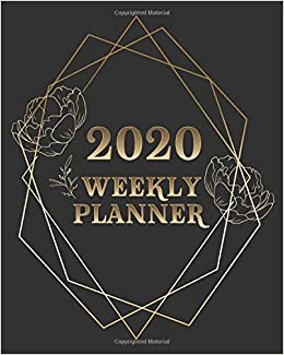 2020 Weekly Planner: Daily Weekly Monthly Calendar And ...