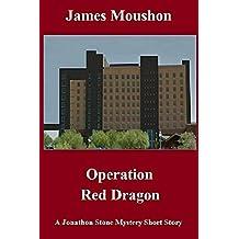 Operation Red Dragon: A Jonathon Stone Mystery Short Story