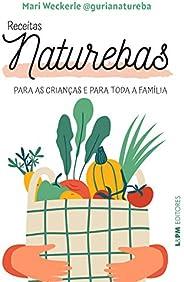Receitas naturebas: Para as crianças e para toda a família