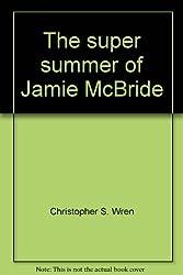 The Super Summer of Jamie McBride