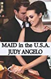 Maid in the USA, Judy Angelo, 1477403043