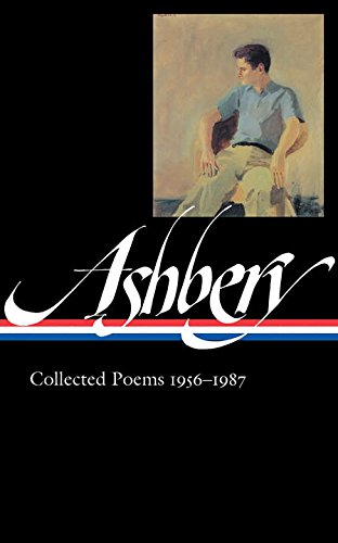 John Ashbery: Collected Poems, 1956-1987 (Library of America, No. 187)