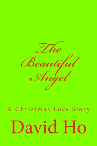 The Beautiful Angel: A Christmas Love Story