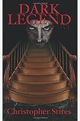 Dark Legend by Christopher Stires (2011-04-29) Paperback