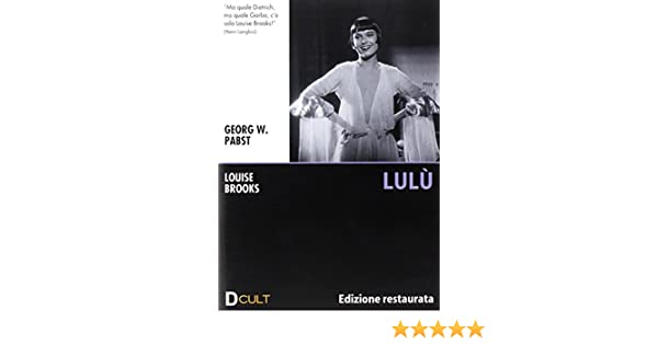Amazon.com: Lulu - IMPORT: louise brooks, georg wilhelm pabst: Movies & TV