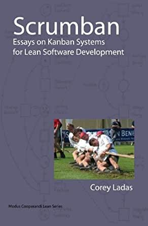 scrumban essays on kanban systems for lean software development ebook Scrumban - essays on kanban systems for lean software development: and opinionated introduction to kanban and pull systems in scrumban.