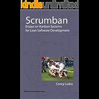 Scrumban: Essays on Kanban Systems for Lean Software Development