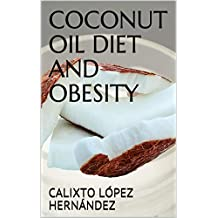 COCONUT OIL DIET AND OBESITY
