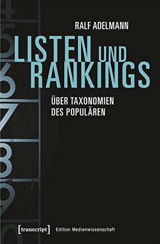 Listen und Rankings: Über Taxonomien des Populären