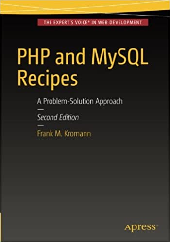 PHP and MySQL Recipes: A Problem-Solution Approach, 2nd Edition
