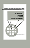 Scanning Probe Lithography (Microsystems)