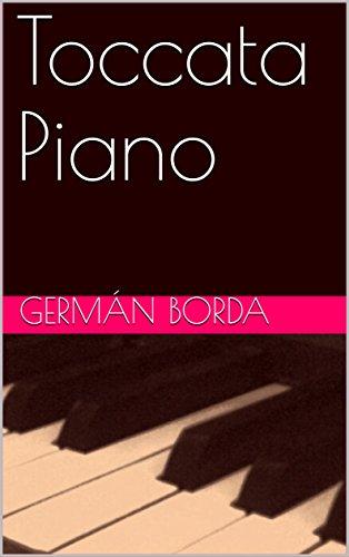 Toccata Piano (piano  nº 1) (Spanish Edition)