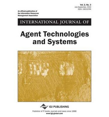 [(International Journal of Agent Technologies and Systems * * )] [Author: Goran Trajkovski] [Aug-2010]