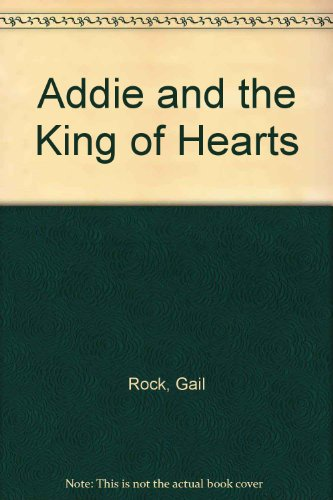 ADDIE & THE KING OF -