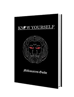 Know Yourself: Millionaires Guide by [Singh, Kaiser]