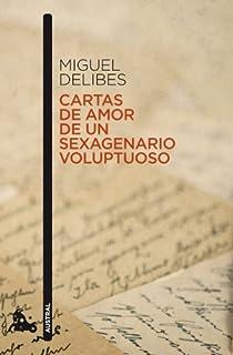 Cartas de amor de un sexagenario voluptuoso par Delibes