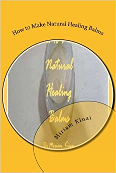 How to Make Natural Healing Balms