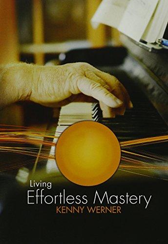 Kenny Werner - Werner, Kenny: Living Effortless Mastery (DVD)