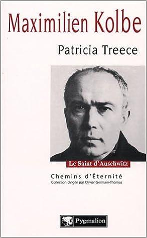 Ebook pour MCSE téléchargement gratuit Maximilien Kolbe by Patricia Treece PDF