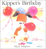 Kipper's Birthday, Mick Inkpen, 0613258908