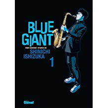 Blue Giant - Tome 01 : Tenor saxophone - Miyamoto Dai (French Edition)