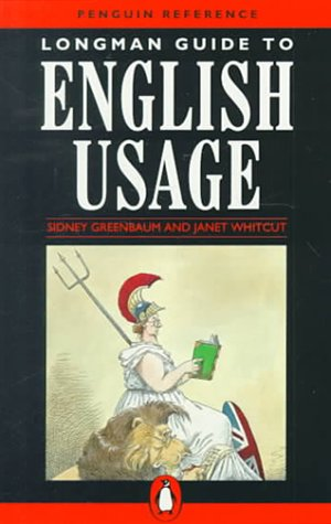 Longman Guide to English Usage (Penguin Reference Books) - Longman Guide