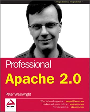 Professional Apache 2 (Programmer to Programmer)
