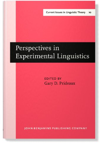 Perspectives in Experimental Linguistics: Papers from the University of Alberta Conference on Experimental Linguistics,