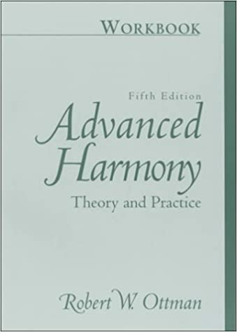 workbook for advanced harmony theory and practice