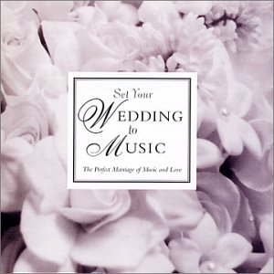Set Your Wedding to Music by