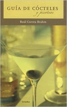 Book Guia De Cocteles Y Picoteos (Spanish Edition)