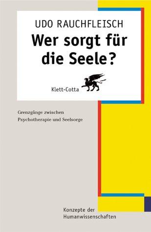 wer-sorgt-fr-die-seele-grenzgnge-zwischen-psychotherapie-und-seelsorge