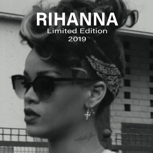 Rihanna Limited Edition 2019 Calendar: Rihanna Limited Edition 2019 Calendar (Volume 3)