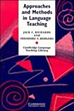 Approaches and Methods in Language Teaching, Jack C. Richards and Theodore S. Rodgers, 0521312558