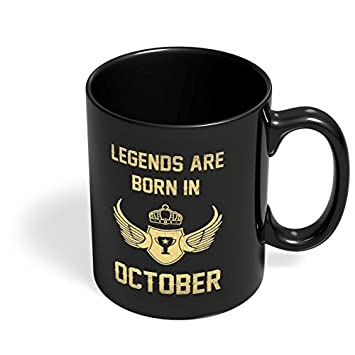 Buy PosterGuy Legends Are Born In October Best Birthday Gifts Black Ceramic Coffee Mugs Online At Low Prices India