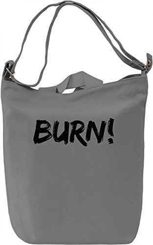 Burn! Borsa Giornaliera Canvas Canvas Day Bag| 100% Premium Cotton Canvas| DTG Printing|