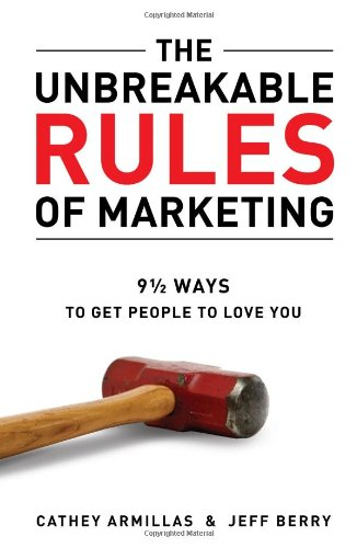 Books : The Unbreakable Rules of Marketing