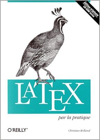En ligne téléchargement gratuit LaTeX par la pratique CD-Rom inclus pdf ebook