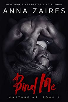Bind Me (Capture Me Book 2) by [Zaires, Anna, Zales, Dima]