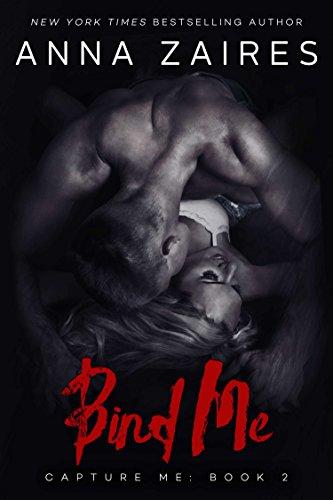 [Bind Me (Capture Me Book 2)] (Female Gangsters)