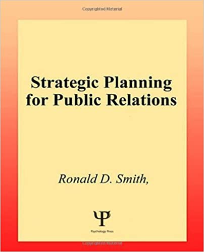 Book Strategic Planning for Public Relations by Ronald D. Smith (2002-01-01)