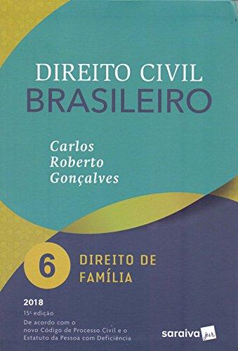 Direito Civil Brasileiro 6. Direito de Família